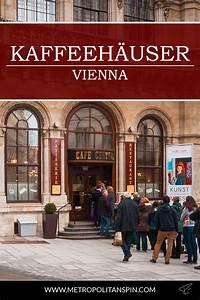 ältestes Kaffeehaus Wien : the vienna coffee houses metropolitanspin ~ A.2002-acura-tl-radio.info Haus und Dekorationen