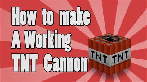 tutorial     working tnt cannon  minecraft