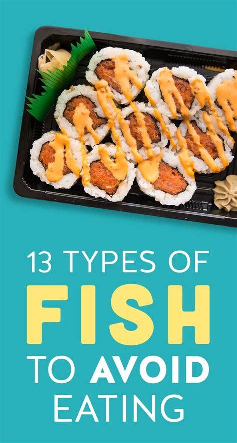 types  fish  avoid eating