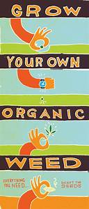 Grow Your Own Organic Weed