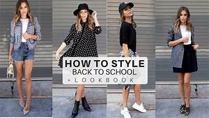 College Look Style : how to style back to school outfits 2016 look book tips college university youtube ~ Orissabook.com Haus und Dekorationen