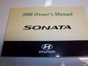 Find 2006 Hyundai Sonata Owners Manual Motorcycle In
