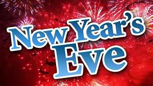 Happy New Year's Eve 2020, Top Place To Celebrate New ...