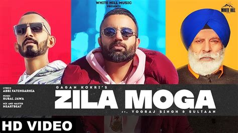 Zila Moga by Gagan Kokri - Mp3 Song Download | MostMags