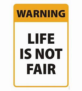 Shopisky Motivational Quote - Life Is Not Fair by Shopisky