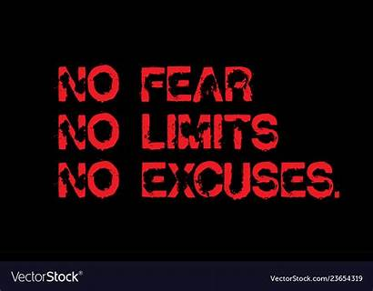 Excuses Fear Motivation Limits Quote Creative