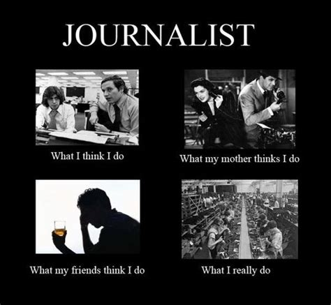 Journalism Meme - the quot what i do quot meme has legs my humor pinterest meme and journalism