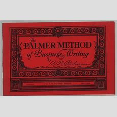 The Palmer Method Of Business Writing (revised Edition 1930) By An Palmer 1930
