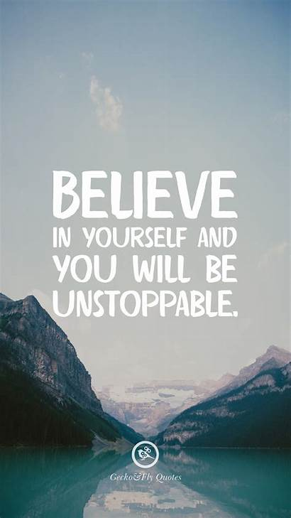 Motivational Wallpapers Quotes Inspirational Iphone Yourself Believe