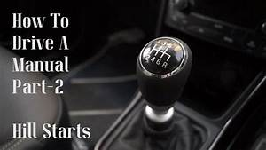 How To Drive A Manual  Stick Shift Part 2