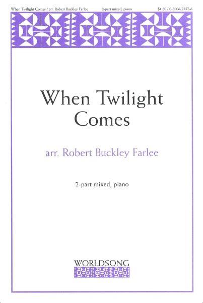 When Twilight Comes