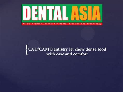 cuisine autocad cadcam dentistry let chew dense food with ease and comfort