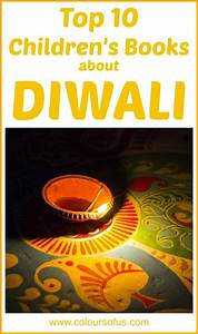 Top 10 Diwali Children's Books | Colours of Us