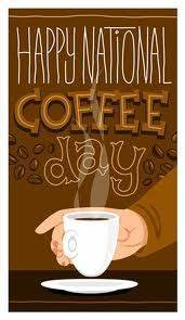 """Today September 29 is """"National Coffee Day"""""""