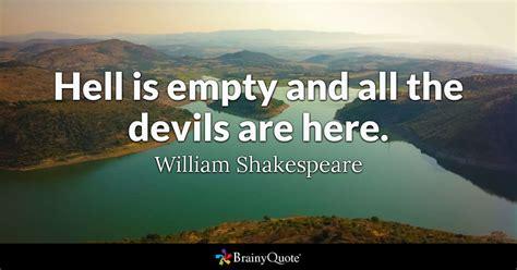 hell  empty    devils   william
