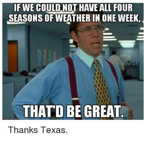Weather Meme - canadian cold front moving through region beaumont enterprise