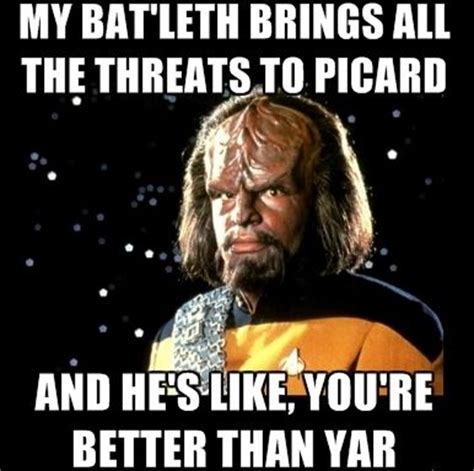 Worf Memes - second line agree with and memes on pinterest