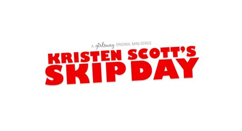 Kristen Scotts Skip Day Girlsway Mini Series