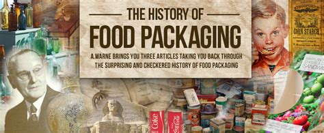 the history of cuisine a warne the history of food packaging part 1 a brief