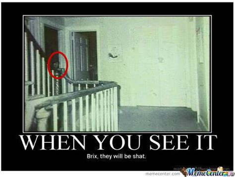 When You See It Memes - funny scary memes when you see it scary movies to die 4 pinterest scary memes and scary