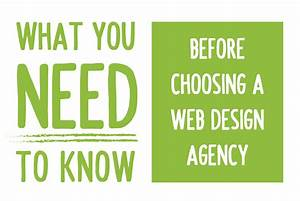 What You Need To Know Before Choosing a Web Design Agency