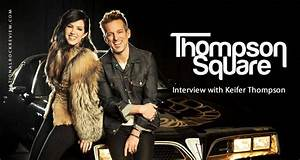 Keifer Thompson of Country Duo Thompson Square Talks About ...