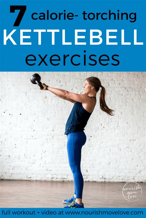 kettlebell workout hiit moves minute torching calorie exercises benefits kb training nourishmovelove amrap intensity body move workouts nourish challenge strength