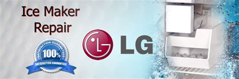 lg ice maker repair houston authorized service page