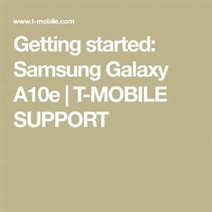 Getting Started  Samsung Galaxy A10e