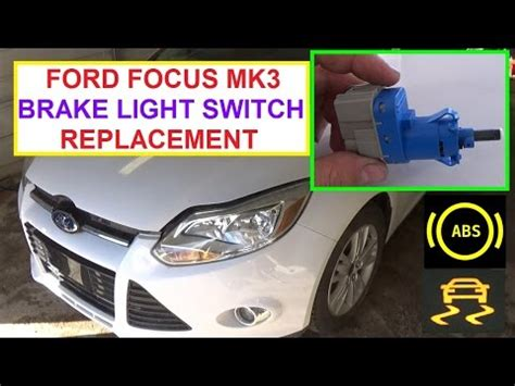 how to replace the brake light switch on a ford focus mk3