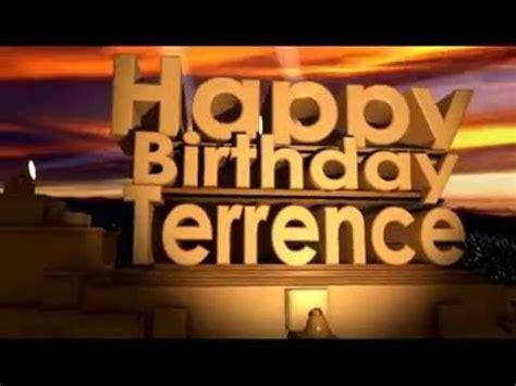 happy birthday terrence youtube