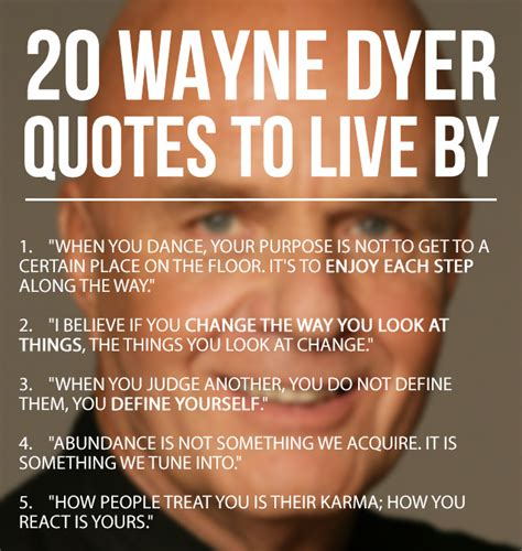 wayne dyer quotes dr things help know lead important motivational offer wanted better