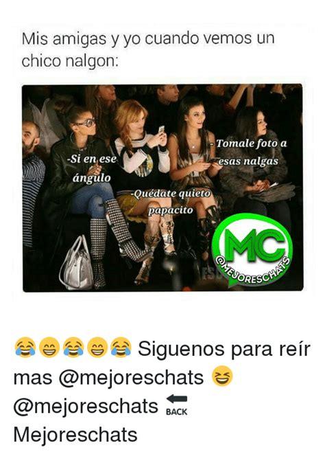 Memes De Nalgones - 25 best memes about nalgon nalgon memes