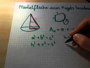 Kegel Höhe Berechnen : die mantelfl che eines kegels berechnen youtube ~ Themetempest.com Abrechnung