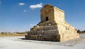 Tomb of Cyrus the Great in Pasargad | Financial Tribune