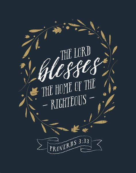 lord blesses  home   righteous proverbs