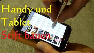 Diy Stylus Pen Stift F U00fcr Smartphone Und Tablet In 1 Min