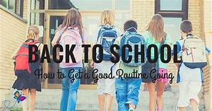 back to school how to get a routine going child
