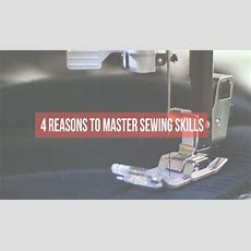 4 Reasons Why You Need Master Your Sewing Skills