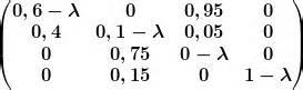 eigenwerte einer  matrix berechnen
