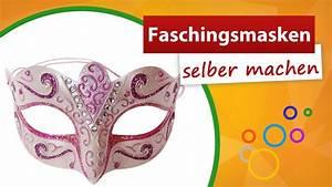 Selber Videos Machen : faschingsmasken selber machen trendmarkt24 bastelidee youtube ~ Watch28wear.com Haus und Dekorationen