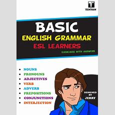 Basic English Grammar For Esl Learners