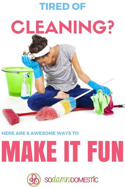 6 ways to make cleaning fun joyful abode