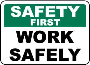 Osha Stands For by Safety First Signs Osha Compliant Shipped Fast