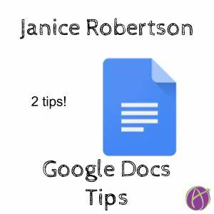 Janice robertson google docs tip larger audience for Google documents tips