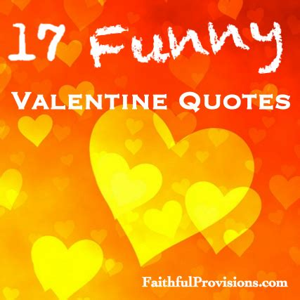 Short Funny Valentine Quotes