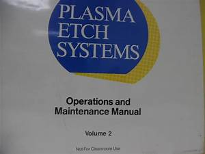 Lam Research Rainbow Plasma Etch Systems Operations And