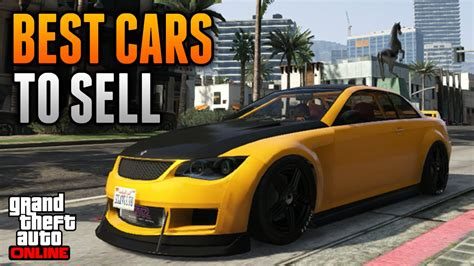 Top 5 Best Cars To Sell On Gta 5 Online