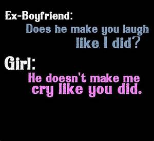 Ex boyfriend does he make you laugh like | nineimages