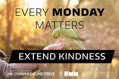 Monday Matters Kindness Every Extend Edu Wholeu